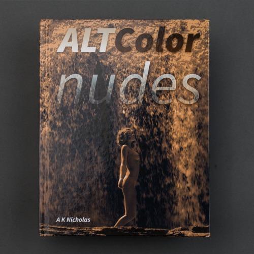 Alt Color Nudes Fine Art Photography Book by A K Nicholas