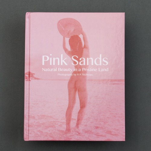Pink Sands Fine Art Nude Photography Book by A K Nicholas