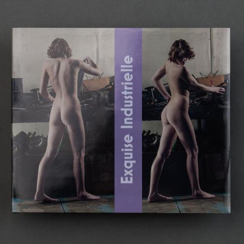Exquise Industrielle portfolio album fine art nude erotic photography